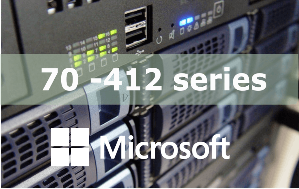 70-412 – Configuring Advanced Windows Server 2012 R2 Services Online Training