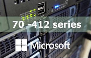 70-412 – Configuring Advanced Windows Server 2012 R2 Services Online Training