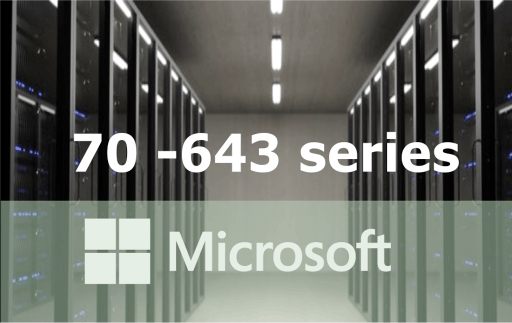 70-643 – Windows Server 2008 Applications Infrastructure