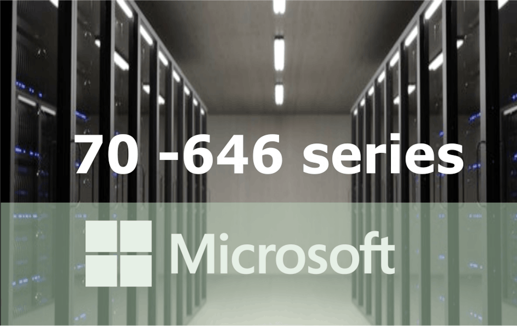 70-646 – Windows Server 2008 Administration Series
