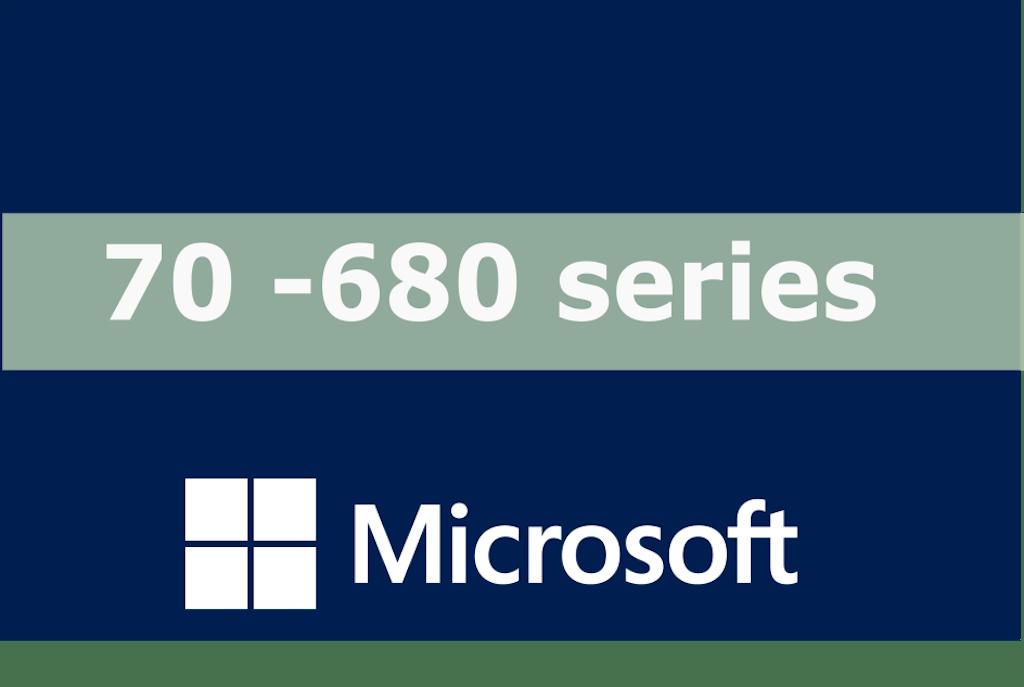 70-680 – Configuring Microsoft Windows 7 Series
