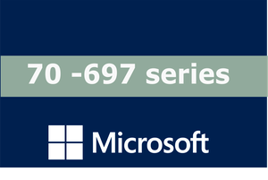 70-697 – Configuring Windows Devices Series