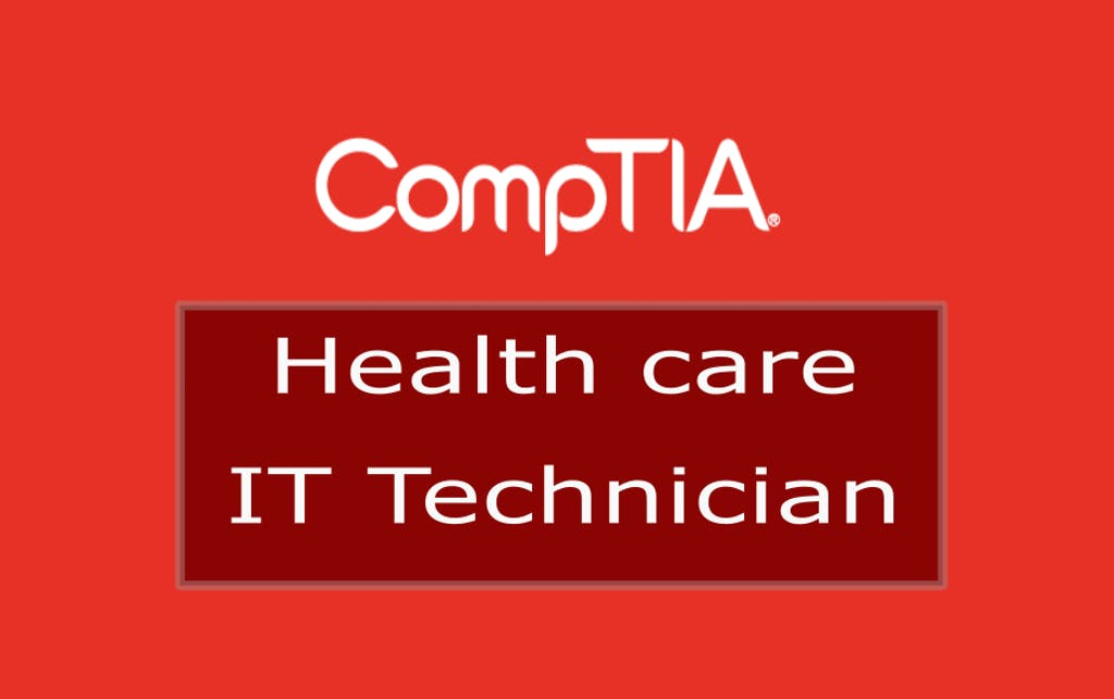 CompTIA Healthcare IT Technician Series