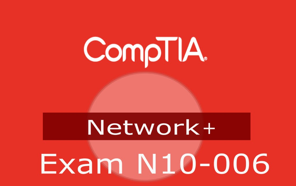 CompTIA Network+ (Exam N10-006) Certification Series