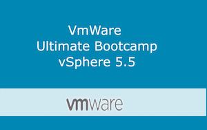 VMware Ultimate Bootcamp vSphere 5.5 Series