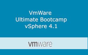 VMware Ultimate Bootcamp vSphere 4.1 Series