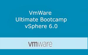 VMware vSphere 6.0 Ultimate Bootcamp Series
